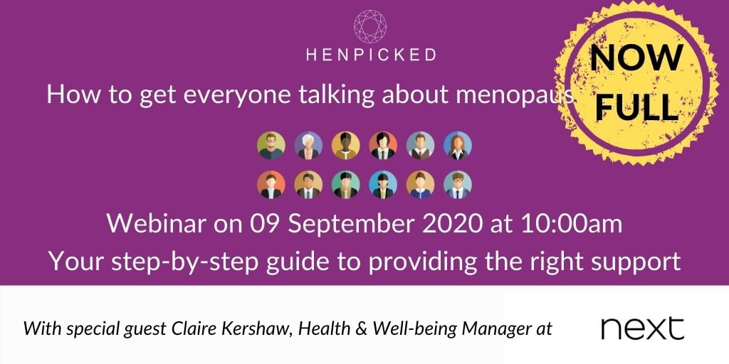 menopause at work, employers session, menopause in the workplace, Next, Henpicked, menopause in the workplace